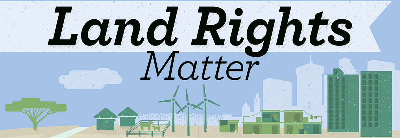 Land Rights Matter